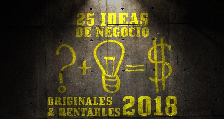 25 Ideas De Negocio Originales Y Rentables 2019 Entrepreneursfight